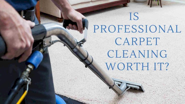 Is It Worth Getting The Carpets Professionally Cleaned?